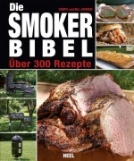 Die Smoker-Bibel Grill-Shop Berlin